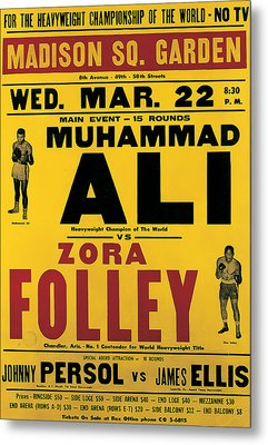 Poster Advertising The Fight Between Muhammad Ali And Zora Folley In Madison Square Garden Metal Print by American School