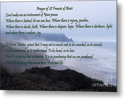 Prayer Of St Francis Of Assisi Metal Print by Sharon Elliott