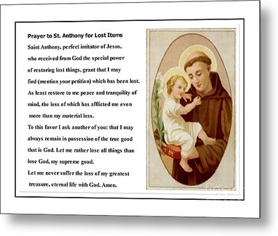Prayer To St. Anthony For Lost Items Metal Print by Barbara Griffin