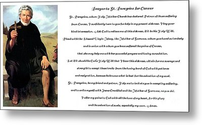 Prayer To St. Peregrine For Cancer Metal Print by Barbara Griffin