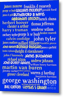 Presidents Of The United States 20130625 Metal Print by Wingsdomain Art and Photography
