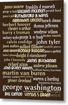Presidents Of The United States 20130625bwwa85 Metal Print by Wingsdomain Art and Photography