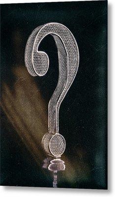 Question Mark Metal Print by Tom Mc Nemar