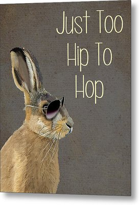 Rabbit Too Hip To Hop Grey Metal Print by Kelly McLaughlan