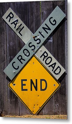 Rail Road Crossing End Sign Metal Print by Garry Gay