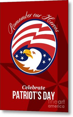 Remember Our Heroes Celebrate Patriots Day Poster Metal Print by Aloysius Patrimonio