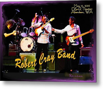 Robert Cray Band Metal Print by Sadie Reneau