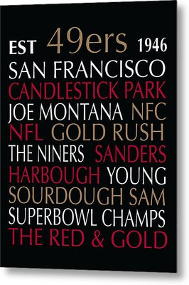 San Francisco 49ers Metal Print by Jaime Friedman