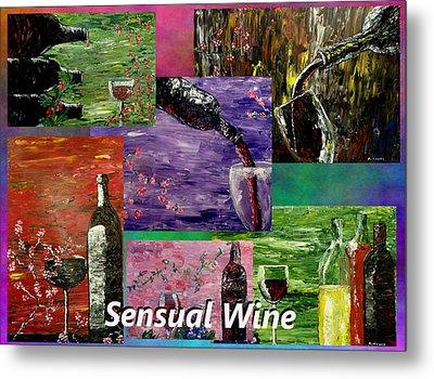 Sensual Wine Collage Metal Print by Mark Moore