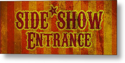 Sideshow Entrance Sign Metal Print by Jera Sky