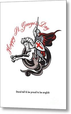 Stand Tall Proud English Happy St George Stand Retro Poster Metal Print by Aloysius Patrimonio