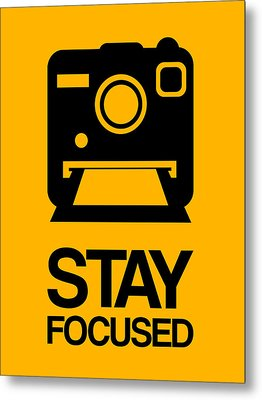 Stay Focused Polaroid Camera Poster 2 Metal Print by Naxart Studio