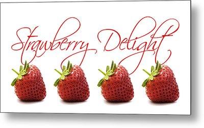 Strawberry Delight Metal Print by Natalie Kinnear