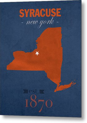 Syracuse University New York Orange College Town State Map Poster Series No 102 Metal Print by Design Turnpike