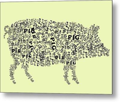 Text Pig Metal Print by Heather Applegate
