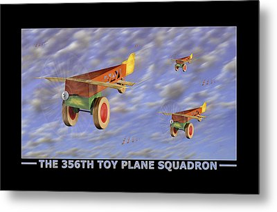 The 356th Toy Plane Squadron Metal Print by Mike McGlothlen