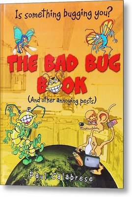 The Bad Bug Book Cover Metal Print by Paul Calabrese