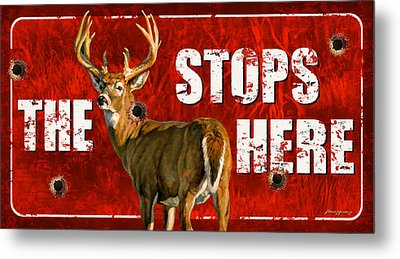 The Buck Stops Here Metal Print by Bruce Miller