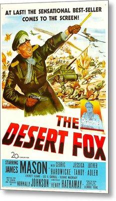 The Desert Fox, Aka The Desert Fox The Metal Print by Everett