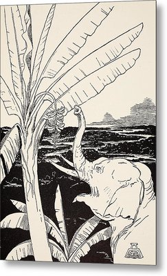 The Elephant's Child Going To Pull Bananas Off A Banana-tree Metal Print by Joseph Rudyard Kipling