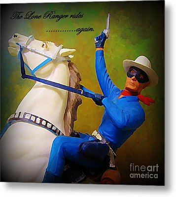 The Lone Ranger Rides Again Metal Print by John Malone