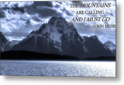 The Mountains Are Calling John Muir Metal Print by Dan Sproul