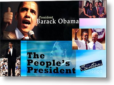 The People's President Still Metal Print by Terry Wallace