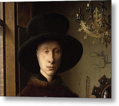 The Portrait Of Giovanni ? Arnolfini And His Wife Giovanna Cenami ? The Arnolfini Marriage 1434 Oil Metal Print by Jan van Eyck