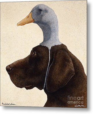 The Reluctant Retriever... Metal Print by Will Bullas