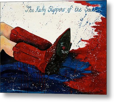 The Ruby Slippers Of The South Metal Print by Debi Starr