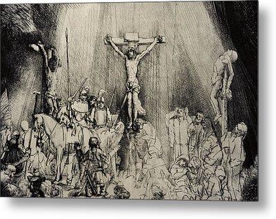 The Three Crosses Metal Print by Rembrandt Harmensz van Rijn