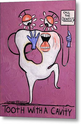 Tooth With A Cavity Dental Art By Anthony Falbo Metal Print by Anthony Falbo