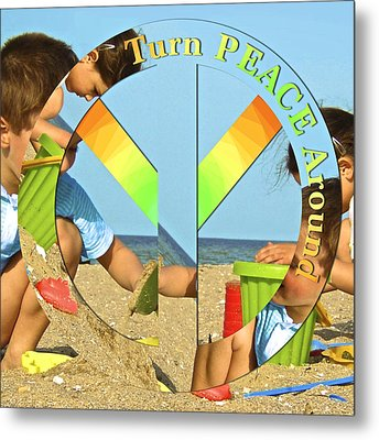 Turn Peace Around 2 Metal Print by Charlie and Norma Brock