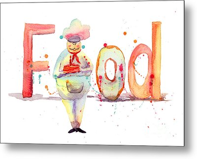 Watercolor Illustration Of Inscription Food With Chef  Metal Print by Regina Jershova