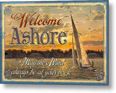 Welcome Ashore Sign Metal Print by JQ Licensing