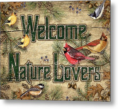 Welcome Nature Lovers Metal Print by JQ Licensing