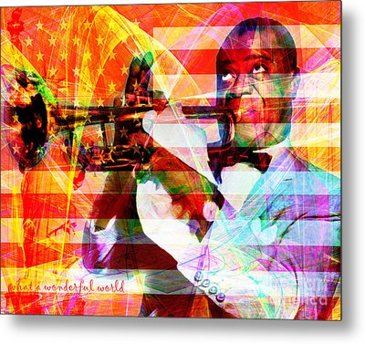 What A Wonderful World Louis Armstrong With Flag And Statue Of Liberty 20141218 With Text Metal Print by Wingsdomain Art and Photography