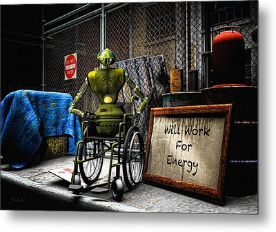Will Work For Energy Metal Print by Bob Orsillo