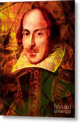 William Shakespeare 20140122 Metal Print by Wingsdomain Art and Photography
