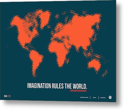World Map With A Quote 5 Metal Print by Naxart Studio