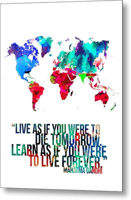 World Map With A Quote Metal Print by Naxart Studio