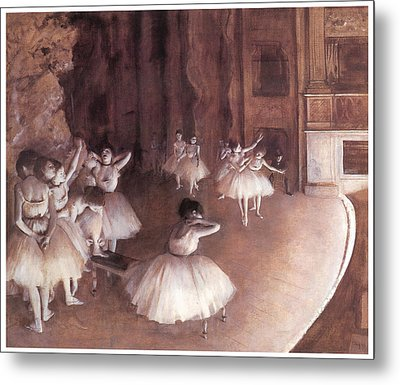 Ballet Rehearsal On The Stage Metal Print by Edgar Degas