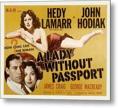 A Lady Without Passport, John Hodiak Metal Print by Everett