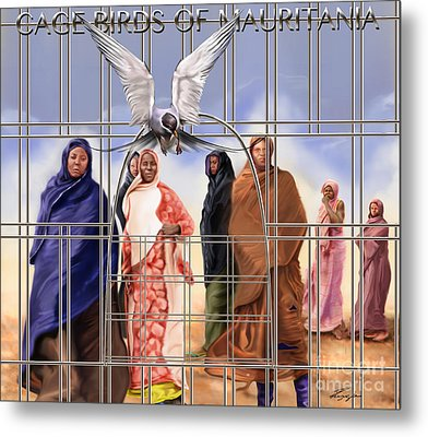 A Song For The Caged Birds Of Mauritania Metal Print by Reggie Duffie