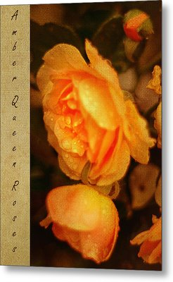 Amber Queen Rose Metal Print by Jenny Rainbow