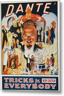 Dante Tricks For Everybody Metal Print by Unknown