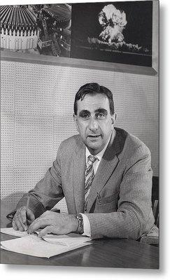 Edward Teller 1908-2003, In 1958 Metal Print by Everett