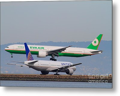 Eva Airways And United Airlines Jet Airplanes At San Francisco International Airport Sfo . 7d12256 Metal Print by Wingsdomain Art and Photography
