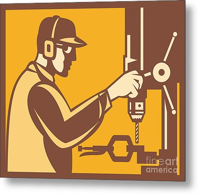 Factory Worker Operator With Drill Press Retro Metal Print by Aloysius Patrimonio