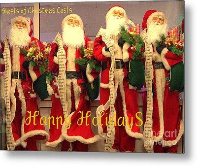 Ghosts Of Christmas Costs Greeting Card Metal Print by Joe Jake Pratt